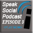 Speak Social Podcast Button