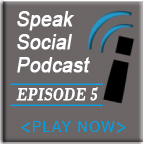 Speak Social Podcast